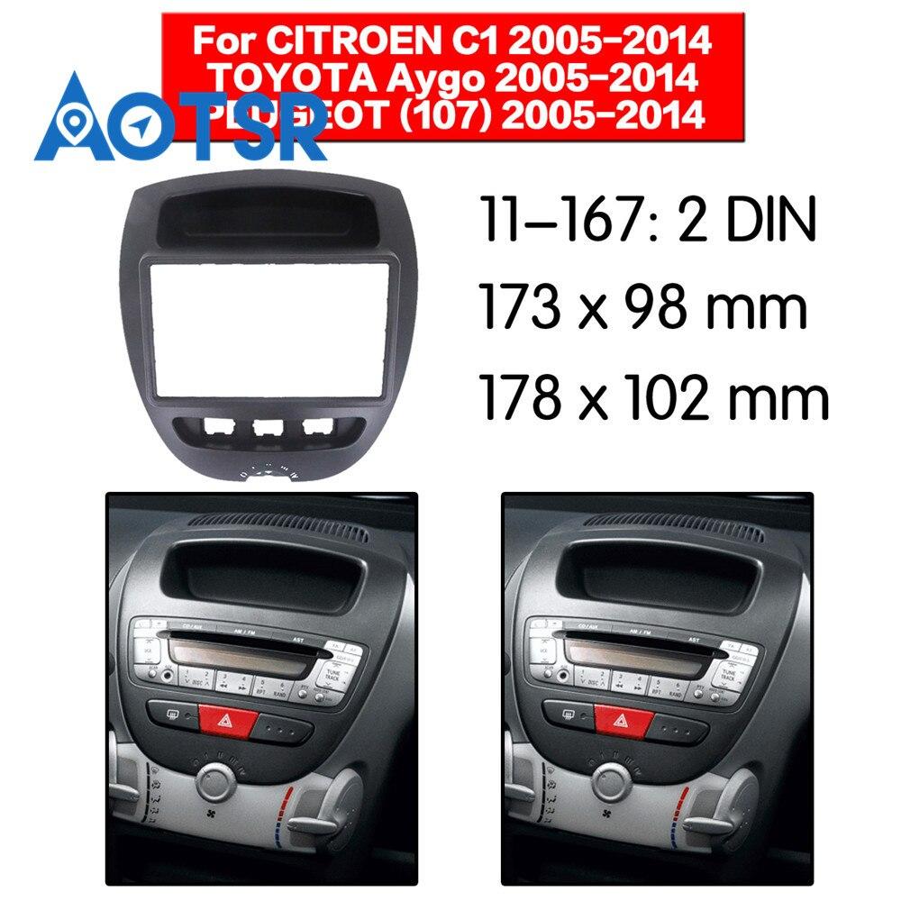 2 Din Radio Fascia For CITROEN C1 For TOYOTA Aygo For PEUGEOT (107) 2005-2014 Stereo Audio Panel Mount Installation Dash Kit
