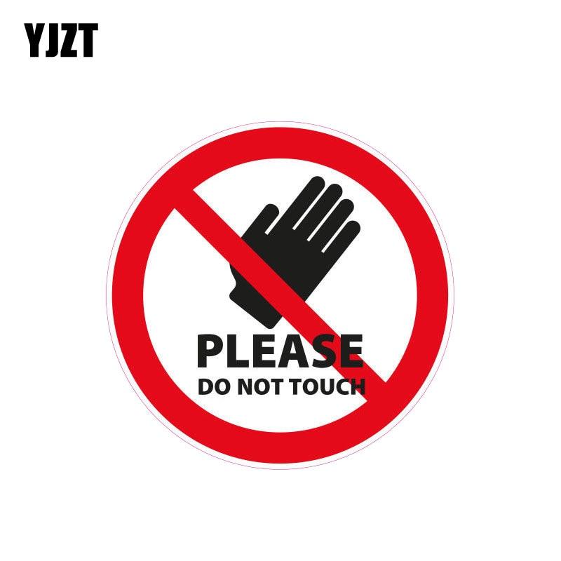 YJZT 12CM*12CM Warnzeichen Please Do Not Touch Car Sticker Reflective PVC Decal 12-1066