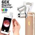 60X Lente Do Telefone Móvel Universal Portátil Mini Microscópio Lupa Lupa Joalheiro lupas Lupa Com Luz LED Para O Iphone SE 6 6 s 7