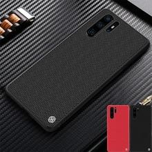 화웨이 Huawei p30 케이스 p30 PRO 프로 커버 nillkin 질감 나일론 섬유 뒷면 커버 화웨이 p30pro 용 내구성 미끄럼 방지 얇고 가벼운 케이스
