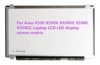 For Asus X550 X550V X550VC X550C X550CC Laptop LCD LED display screen matrix