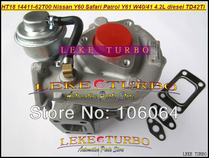 HT18 14411-62T00 14411-51N00 14411-09D60 047-263 047-334 Turbo Turbocharger For NISSAN Y60 Safari Patrol Y61 W40 W41 TD42T 4.2L антенна l 025 62 атиг 7 1 1 60 42