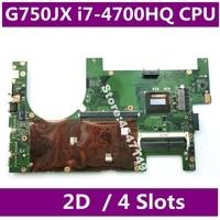 G750JX i7 4700HQ SR15E CPU 2D اللوحة REV 2.1 ل Asus ROG G750J G750JX G750JH G750JW اللوحة المحمول DDR3 4 فتحات اختبار موافق|اللوحة الأم للكمبيوتر المحمول|الكمبيوتر والمكتب -