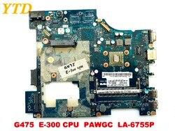Оригинал для lenovo G475 Материнская плата ноутбука G475 E-300 cpu PAWGC LA-6755P протестирована хорошая бесплатная доставка