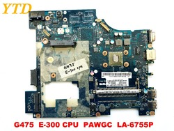 Original for Lenovo G475 laptop motherboard G475  E-300 CPU  PAWGC  LA-6755P tested good free shipping