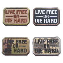 LIVE GRATIS OF DIE HARD patch Multicam acu Tactische ISAF tactical moraal militaire combat patch HAAK voor rugzak vest(China)