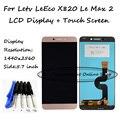 Для Пусть V LeEco X820 X821 X822 X823 X829 Le Макс 2 ЖК-Дисплей + Сенсорный Экран Digitizer Ассамблеи Замена Бесплатная Доставка инструменты