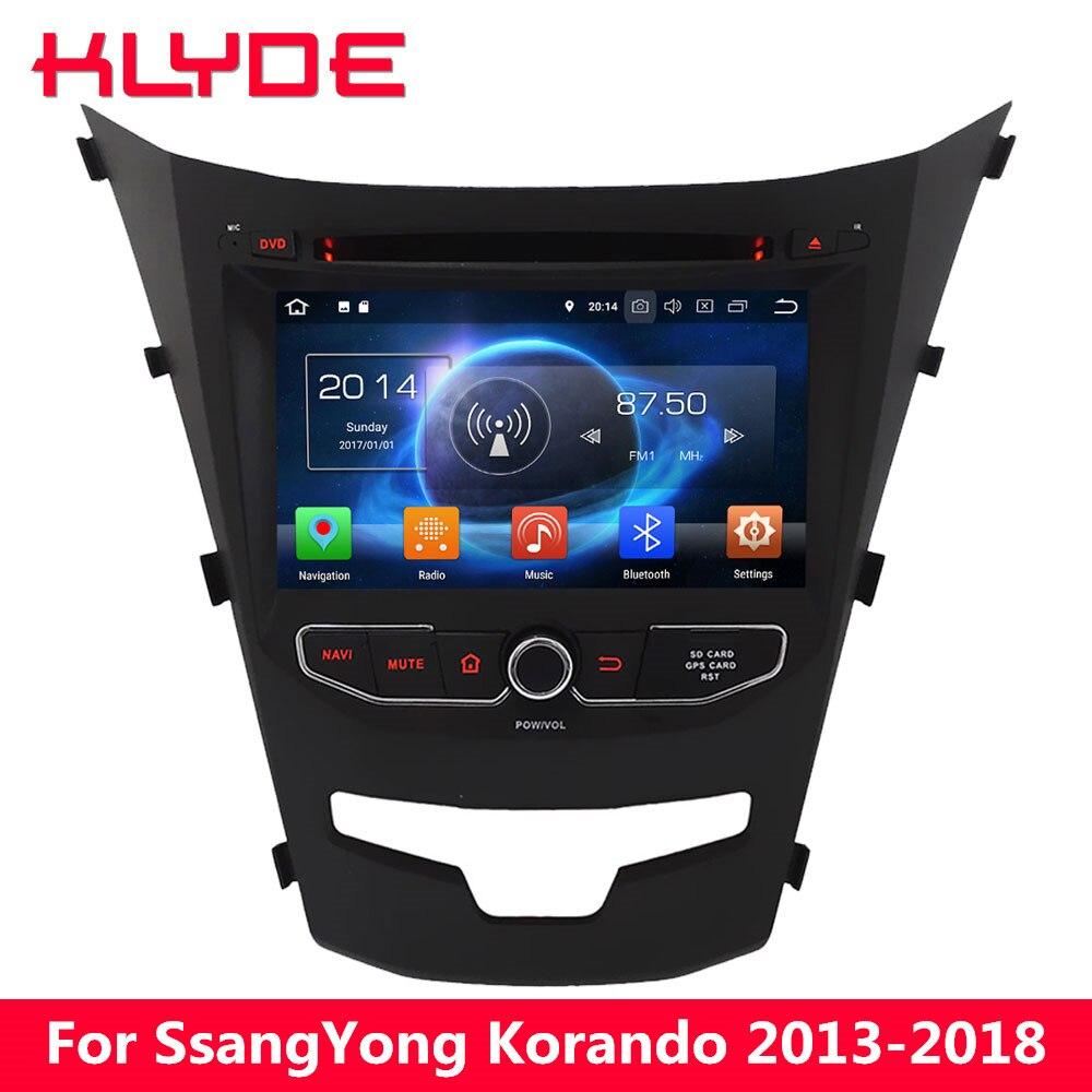KLYDE 4G Octa Core Android 8 7 4 GB RAM 32 GB ROM lecteur DVD de voiture Radio stéréo pour SsangYong Korando 2013 2014 2015 2016 2017 2018