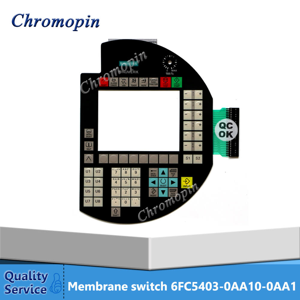 Membrane switch for 6FC5403-0AA10-0AA1 6FC5 403-0AA10-0AA1 6FC5403-0AA10-0AA0 6FC5 403-0AA10-0AA0 Sinumerik HT6 touch screen for 6fc5403 0aa20 0aa0 sinumerik ht8 fast delivery