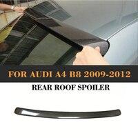Carbon Fiber Rear Roof Wing Spoiler For Audi A4 B8 S line S4 Standard Sedan 4 Door 2009 2012 A Style