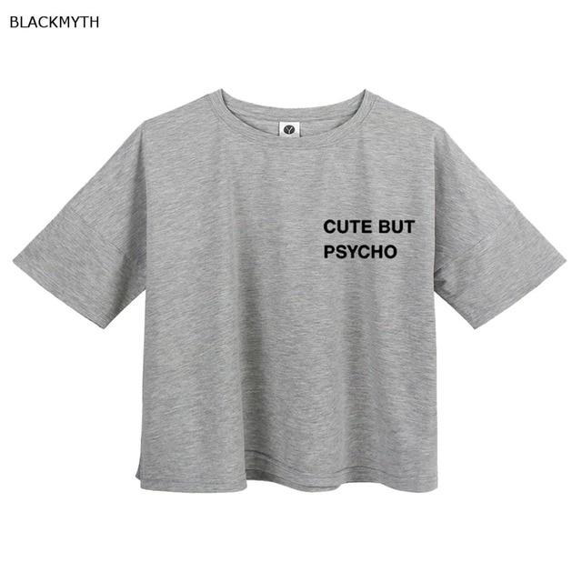 07d8c5a4ae4 BLACKMYTH Women T Shirt Crop Top Short Casual short Loose CUTE BUT PSYCHO White  Tops Summer