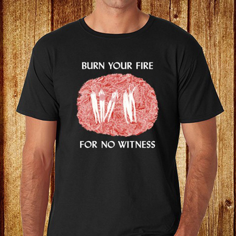 Online Shirts O-Neck Men Burn Your Fire For No Witness Short Sleeve Fashion T Shirts