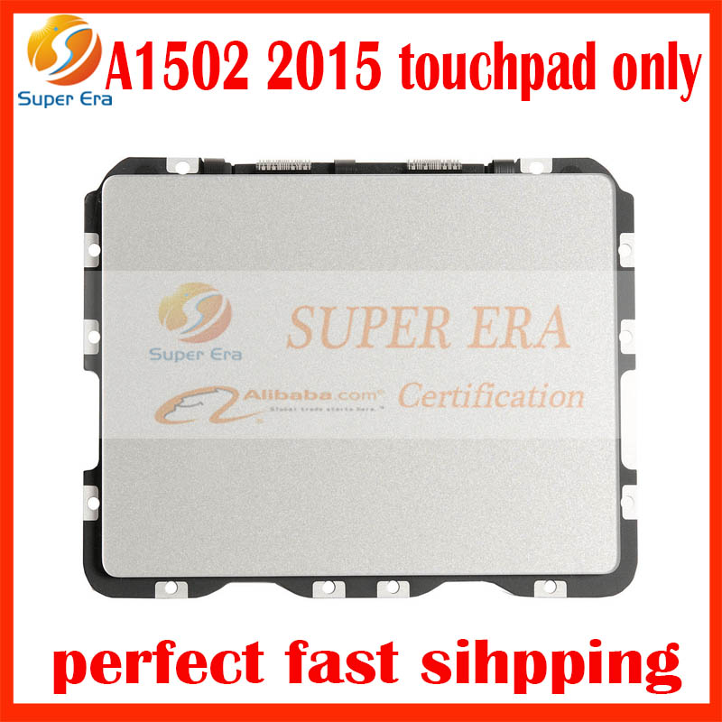 """new original for macbook pro 13"""" retina A1502 touchpad trackpad mousepad only 2015year  810-00149-04  MF839 MF841 EMC 2835"""