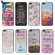 think happy thoughts Yinuoda Positive Words Think Happy be Happy Designs soft rubber Case Cover For iphone 5 7 7plus X XS XR XS Max 8 8plus 6s 6plus