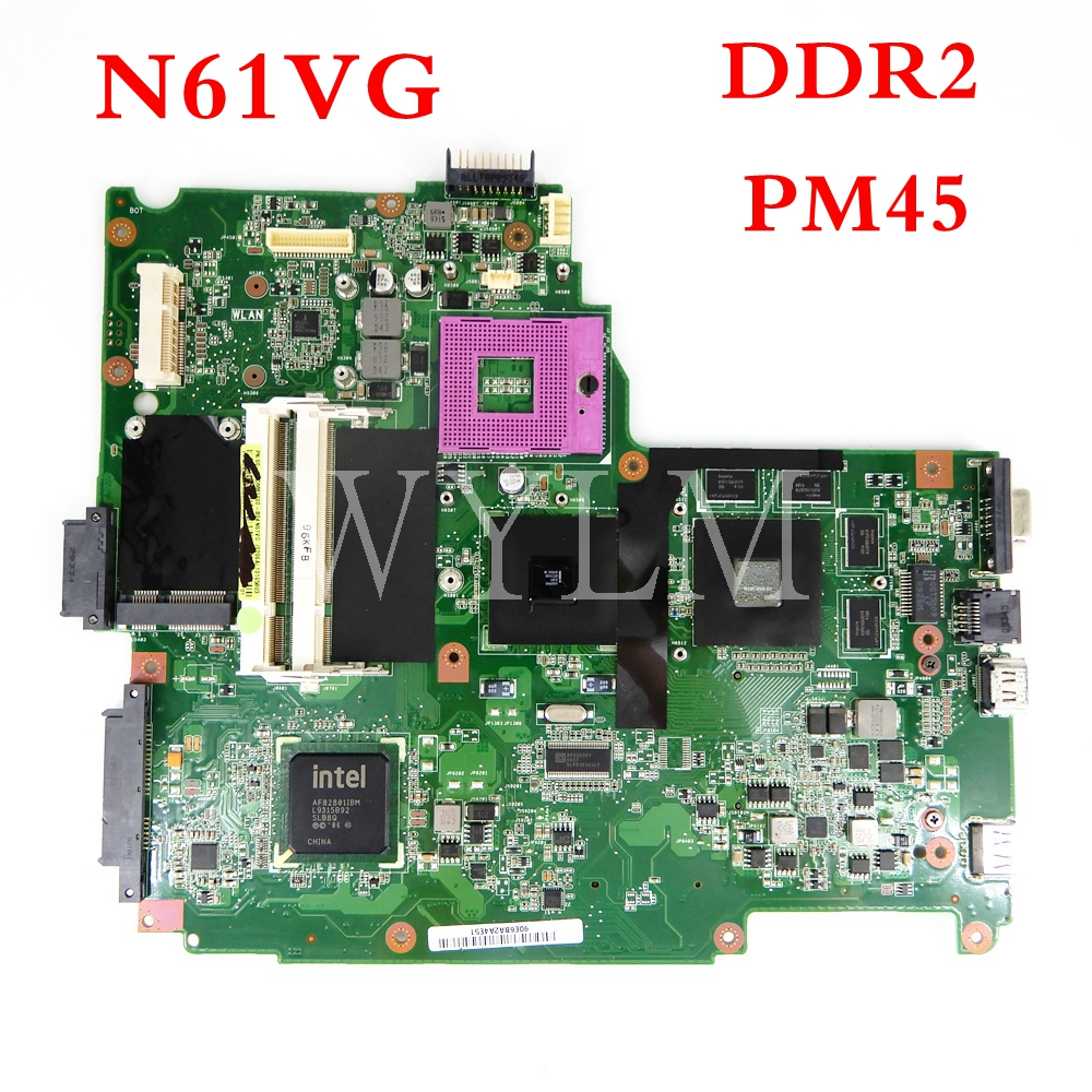 N61VG Motherboard REV1.1 GT120M/1G PM45 DDR2 Mainboard For ASUS  N61V N61VG N10P-GV2-C1  Laptop Motherboard Test OK