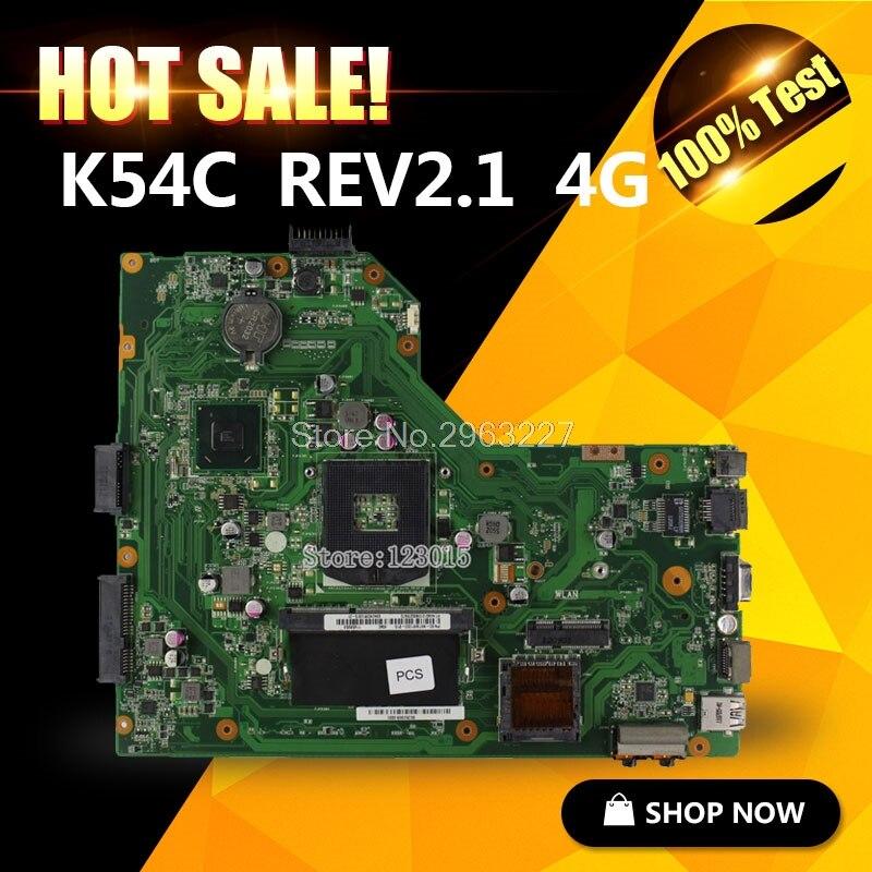 Original K54C A54C X54C motherboard REV2 1 Mainboard 4G Memory on boacrd DDR3 PGA989 100 tested