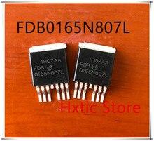 NEW 10PCS/LOT FDB0165N807L 0165N807L  FDB0165N807 TO-263 IC