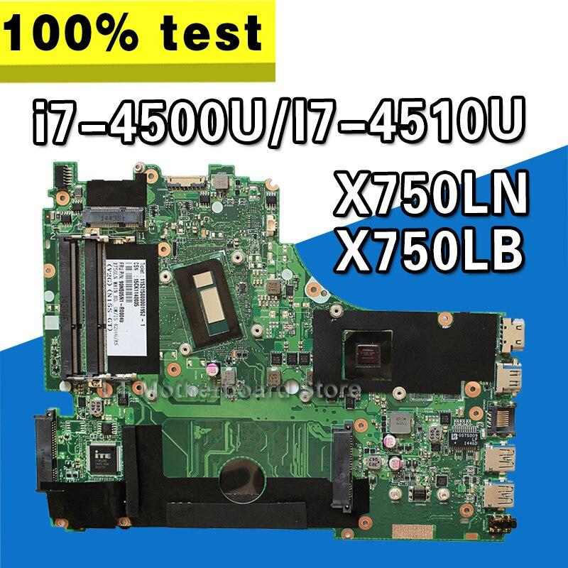 Pour ASUS X750LN X750LB X750L K750L A750L carte mère d'ordinateur portable avec GT740M/2 GB i7-4500U/I7-4510U 100% test ok