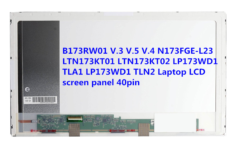 ФОТО Free shipping B173RW01 V.3 V.5 V.4 N173FGE-L23 LTN173KT01 LTN173KT02 LP173WD1 TLA1 LP173WD1 TLN2 Laptop LCD screen panel 40pin