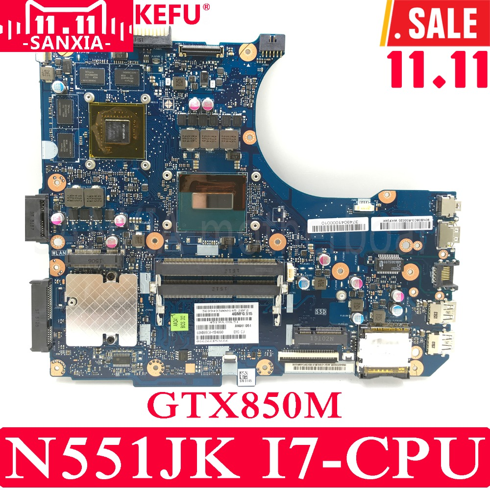 KEFU N551JK mère D'ordinateur Portable pour ASUS N551JK G551JK N551JQ N551JW N551JM N551J Test carte mère d'origine I7-CPU GTX850M
