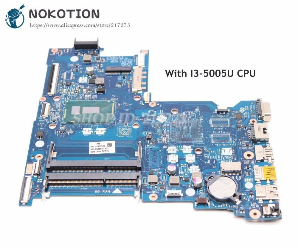 NOKOTION For HP 15-AC 250 G5 15-AY 15-AY005TX Laptop Motherboard 858583-601 858583-001 BDL50 LA-D703P I3-5005U CPU UMA DDR3