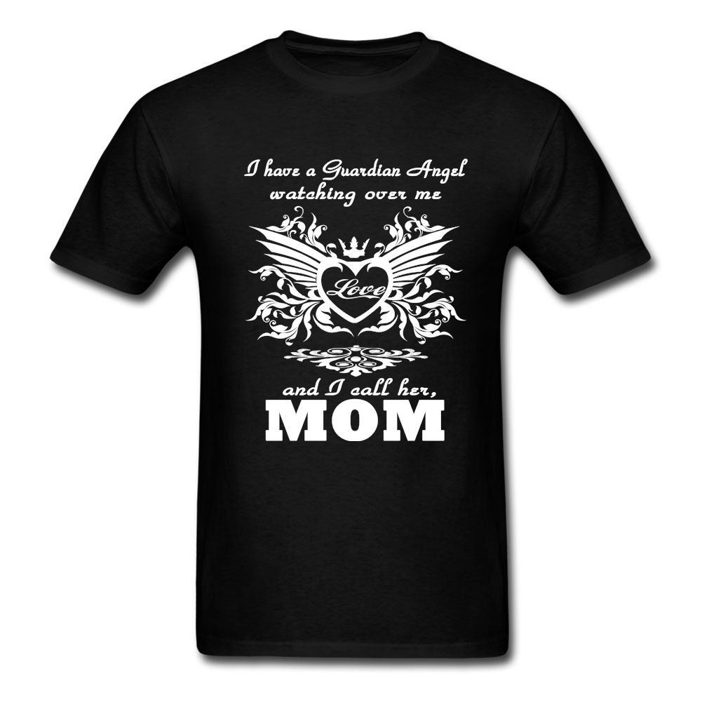 Summer Mens My guardian Angel My MOM T Shirts Low-cost Shirts Motherdays Day Gift Making tshirt Short Sleeve Clothing For Man