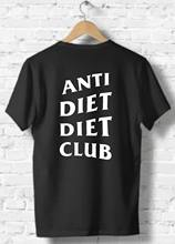 Anti Diet Diet Club T-shirt, Undefeated And Inspired Design Unisex Top Cheap wholesale tees,100% Cotton For Man,T shirt printing(China)
