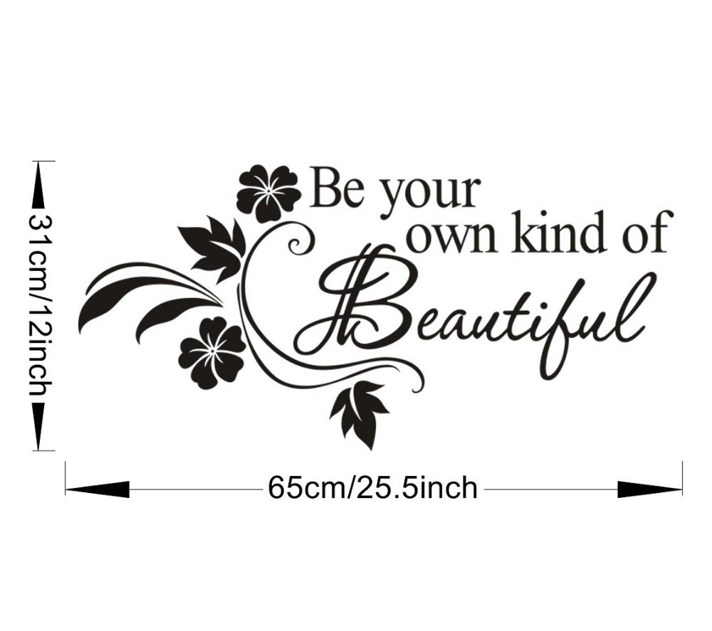 Be Your Own Kind Of Beautiful Quotes Flower Vine Wall Decal