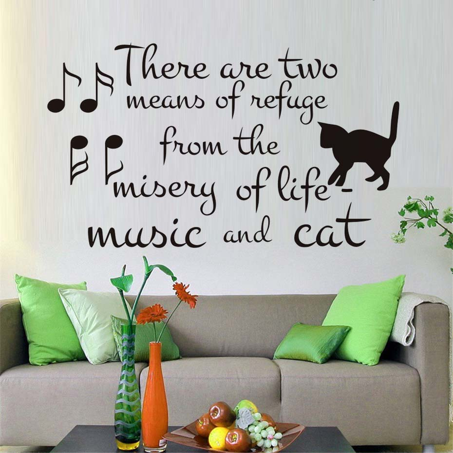 There Are Two Means Of Refuge Sayings Wall Sticker Music And Cat