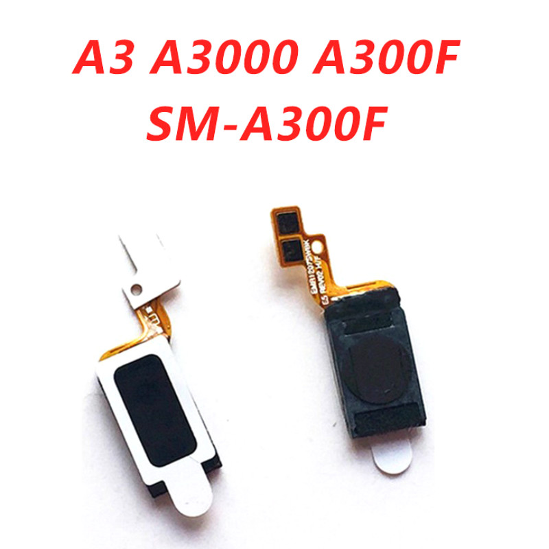 Original Ear Earpiece Speaker for Samsung Galaxy A3 A3000 A300F SM-A300F Earphone Speaker Receiver Module Replacement Flex Cable