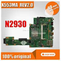 N2930 と 4 コア X553MA マザーボード ASUS A553M REV2.0 D553M F553M X503M ノートパソコンのマザーボード X553MA メインボード morherborad