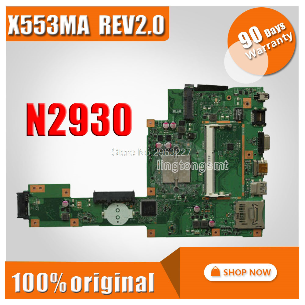 With N2930 4 Cores X553MA Motherboard REV2.0 FOR ASUS A553M D553M F553M X503M Laptop Motherboard X553MA Mainboard Morherborad