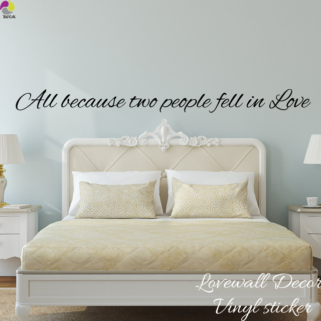 All Because Two People Fell In Love Quote Wall Sticker Bedroom Photo ...