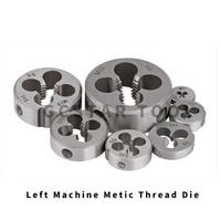 1PC Thread Left Die Metric M6 Mini Threading Screw Machine Die Left Hand Tools for Metalworking