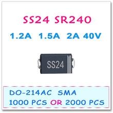 SMD SR240 SS24 SMA 1000 ШТ. 2000 ШТ. SS240 DO214AC 1.2A 1.5A 2A 40 В Шоттки Диод Выпрямителя Тока Высокое качество