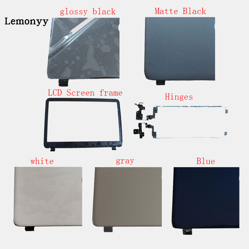 For HP 15-G 15-R 15-T 15-H 15.6 760967-001 AP14D000C70 Laptop Top LCD Back Cover/LCD Bezel Screen Cover Front Frame/Hinges new laptop lcd display front screen back cover bezel
