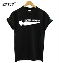 """Live Life On The Veg"" women's t-shirt"