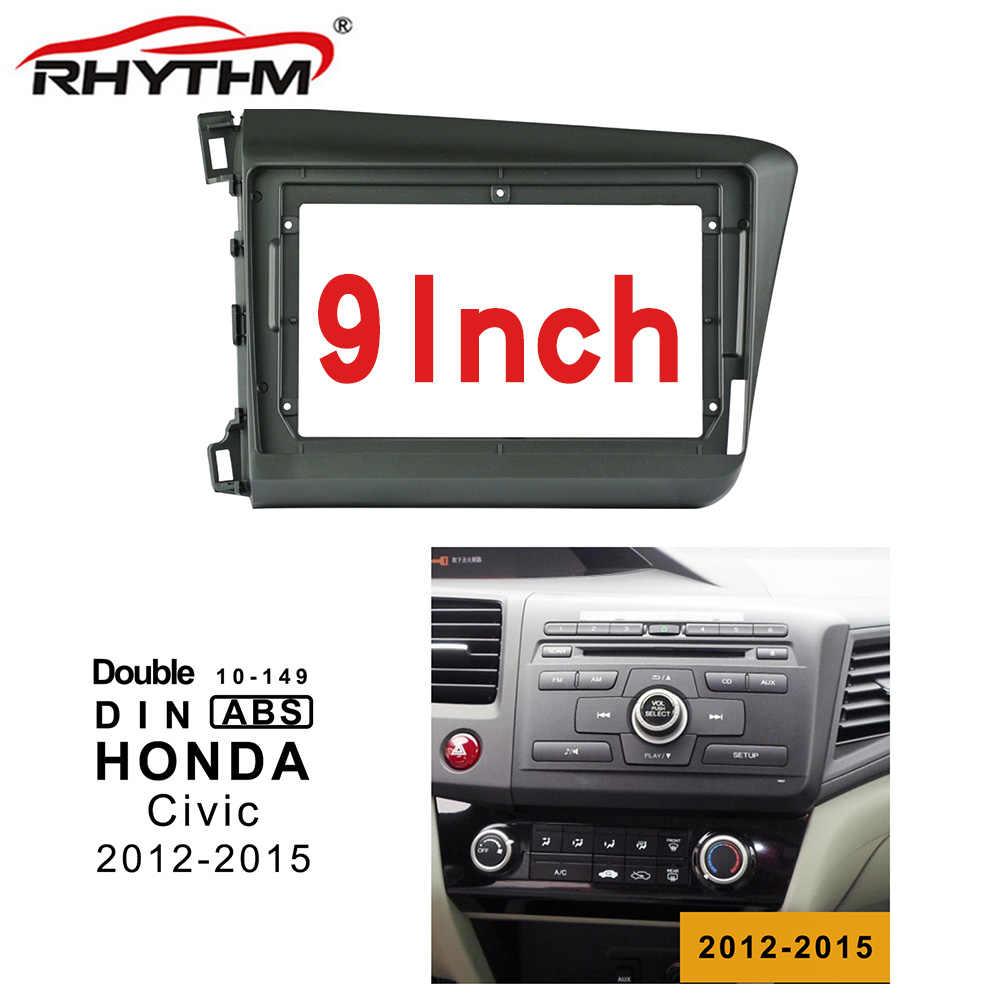 9 cal 2din samochodów ramka wykończeniowa radia dla HONDA CIVIC 2012-2015 (lewe koło) panel stereo Dash instalacji podwójne Din CD DVD GPS nawigacja rama