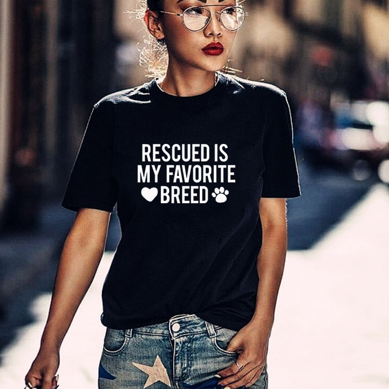 Rescued Is My favorite Breed T shirt Ladies Unisex Crewneck Shirt Rescue Dog Graphic Tees dog lovers casual tops drop ship