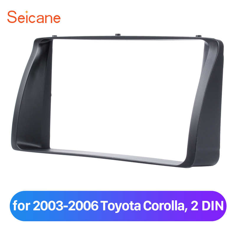 Seicane 2Din Car Radio Fascia Stereo Frame Indash CD Player Plate Panel Trim Mount Kit For 2003 2004 2005 2006 Toyota Corolla