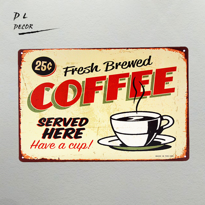 DL-The Fresh Brewed Coffee served Here wall plaque Retro Metal Art ...
