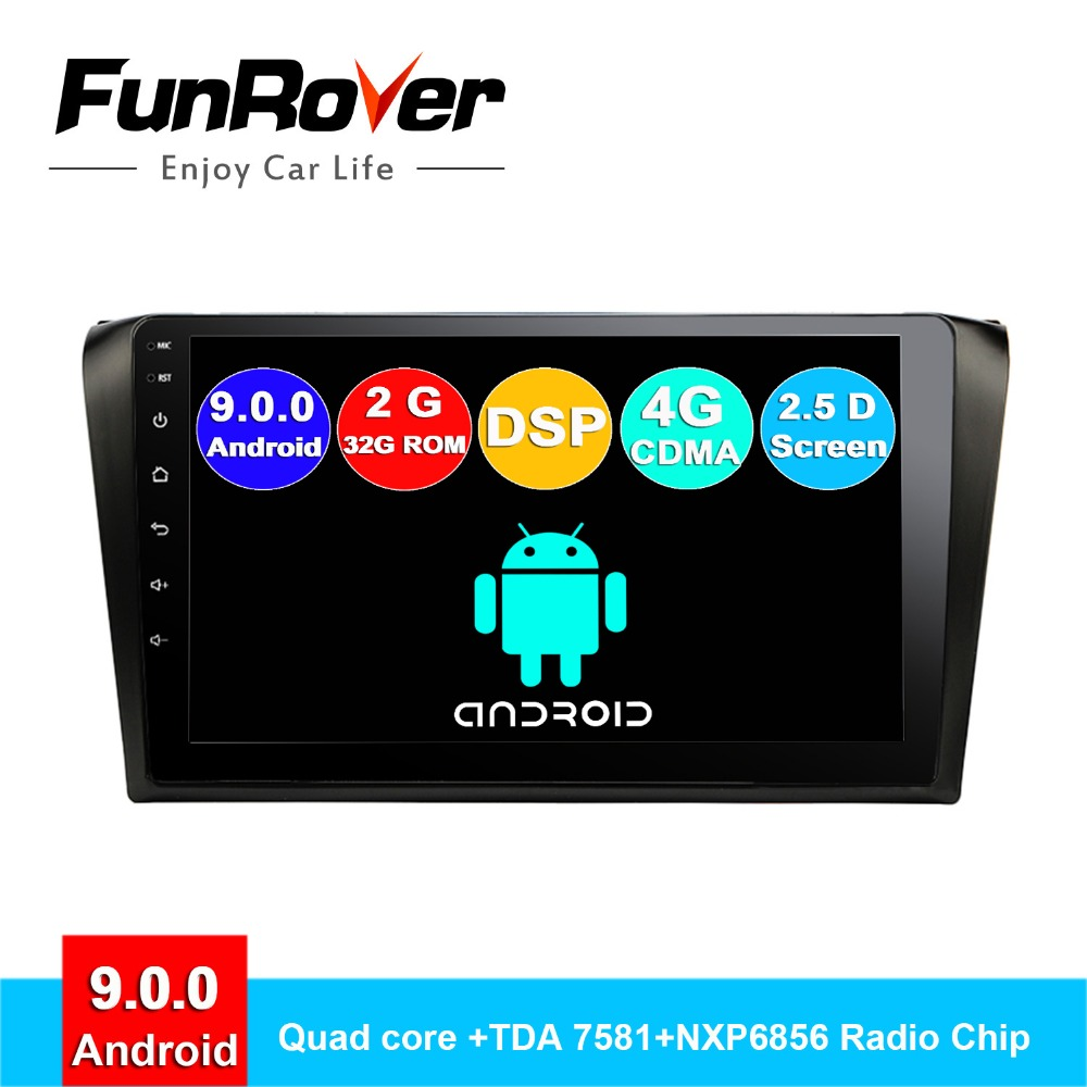 FUNROVER 2.5D android 9.0 car dvd gps player radio for mazda 3 mazda3 2004-2009 car multimedia Navigation stereos Quad core DSP