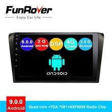 FUNROVER 2.5D android 9.0 car dvd player gps radio per mazda 3 mazda3 2004-2009 di Navigazione multimediale per auto stereo quad core DSP