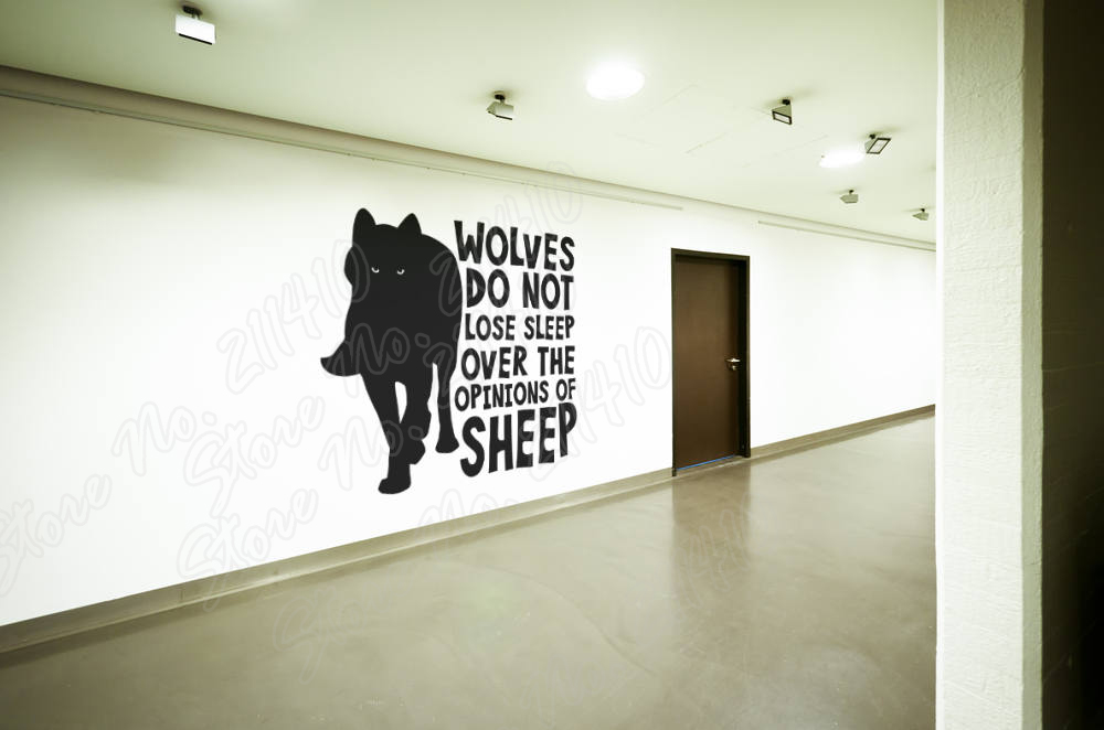 Wolves do not lose sleep over the opinions of Sheep Motivational Wall Decal Bedroom Decor Removable Vinyl Art Wall Sticker B132 ...