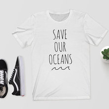 Sugarbaby Save Our Oceans T-Shirt Tee - Ocean Shirt Climate Change Political Vegan Fashion T shirt Clean Our Oceans Casual Tops ocean road t shirt