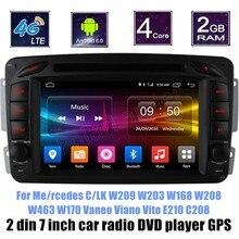Для Меня/rcedes B-ENZ C/LK W208 W209 W203 W168 W463 W170 Vaneo Viano Vito E210 C208Android 6.0 Dvd-плеер Автомобиля Радио стерео