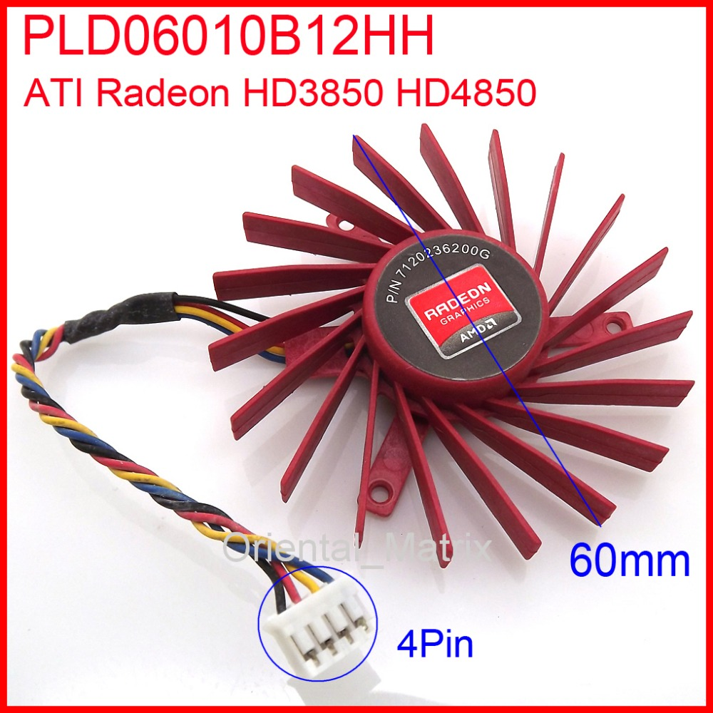 PLD06010B12HH Replacement Video Card Cooling Fan For HD3850 HD4850 W7000 Graphics Card Fan DC 12V 0.4A 60mm 4 Pin