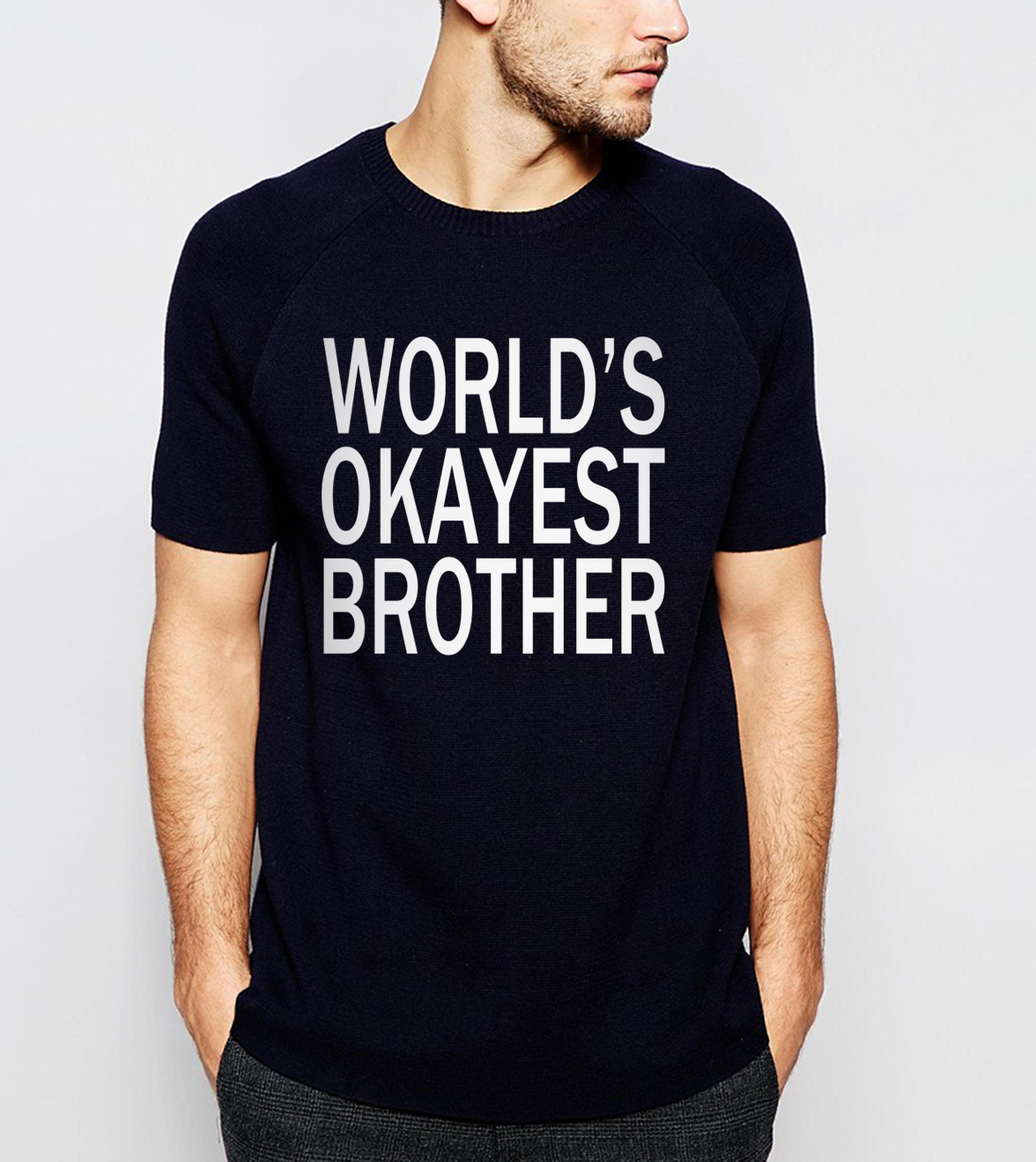 Hot Sale For Brother 2019 Summer New World's Okayest Brother Letters Men T-Shirt Casual 100% Cotton High Quality Loose Tops Tees