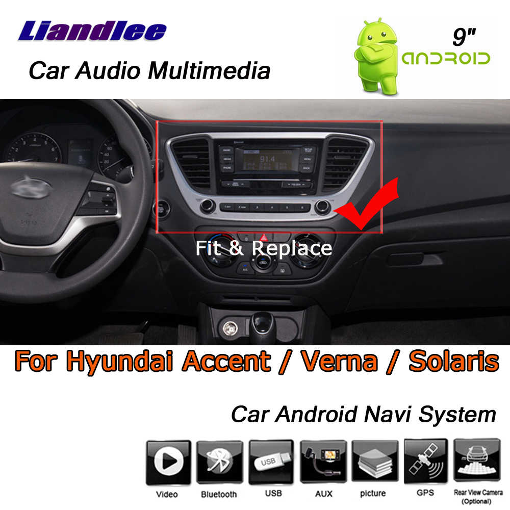 Liandlee Android 8 UP For Hyundai Accent / Verna / Solaris 2017~2019 Stereo  Car Radio GPS Map Navi Navigation System No CD DVD