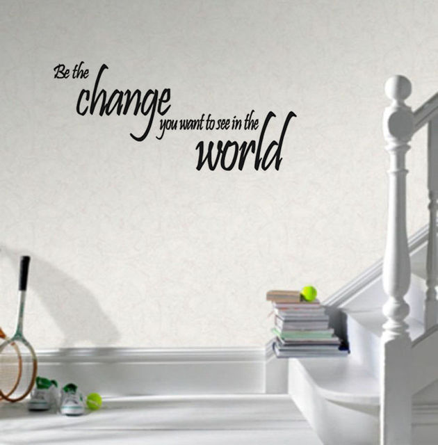 Export Portal Word Art For Walls Decor: Aliexpress.com : Buy BE THE CHANGE YOU WANT TO SEE IN THE